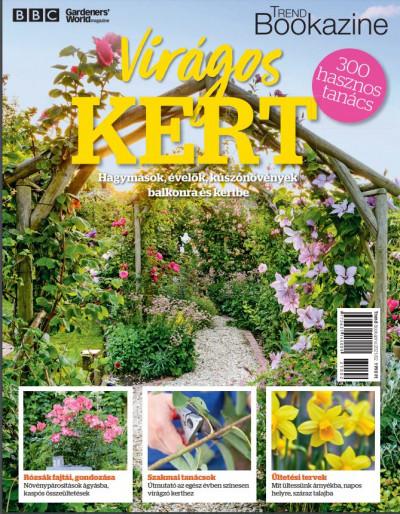 Palcsek Zsuzsanna  (Szerk.) - Trend Bookazine - Virágos kert