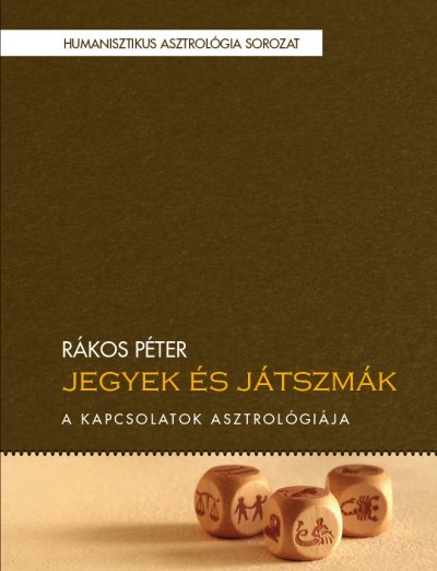 Rákos Péter - Jegyek és játszmák