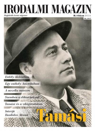 Jánosi Zoltán  (Szerk.) - Irodalmi Magazin 2015/4