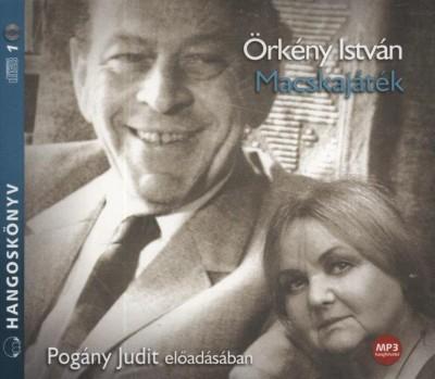 Örkény István - Pogány Judit - Macskajáték - Hangoskönyv - MP3