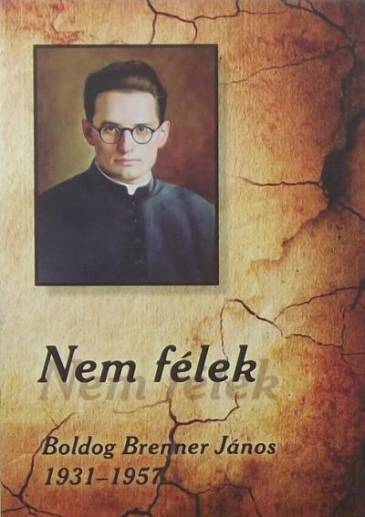 Császár István  (Összeáll.) - Soós Viktor Attila  (Összeáll.) - Nem félek