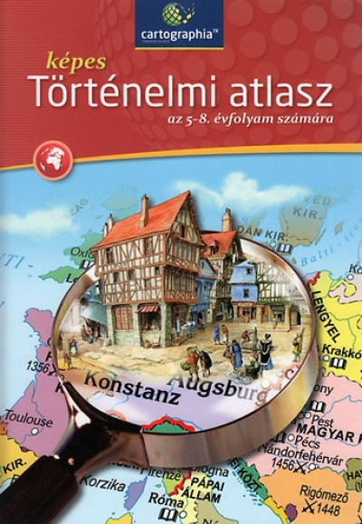 - Képes történelmi atlasz az 5-8. évfolyam számára