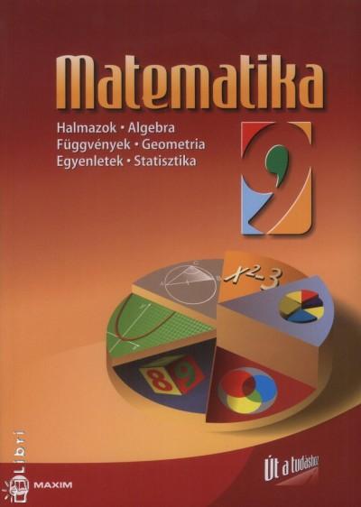 �brah�m G�bor - Dr. Kosztol�nyin� Nagy Erzs�bet - Dr. T�th Julianna - Matematika 9. oszt�ly