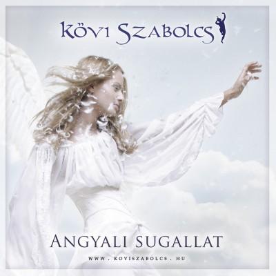 Kövi Szabolcs - Angyali sugallat - CD