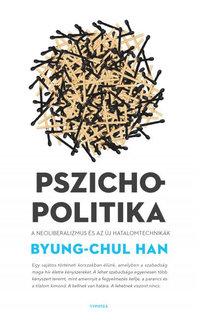 Byung-Chul Han - Pszichopolitika