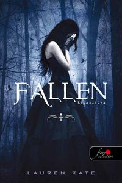Lauren Kate - Fallen - Kitaszítva - KEMÉNYTÁBLA