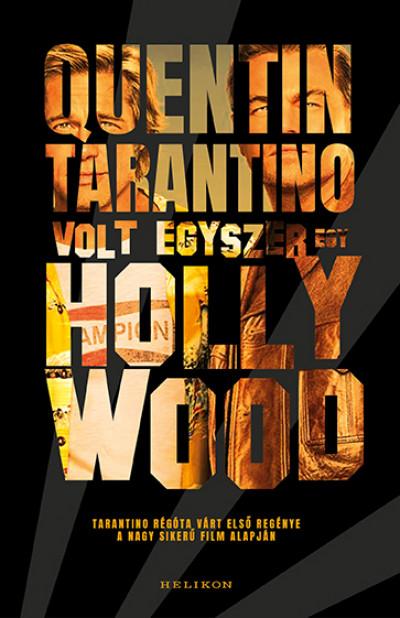Quentin Tarantino - Volt egyszer egy Hollywood