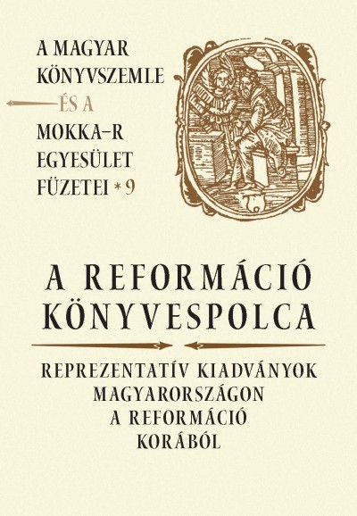 - A reformáció könyvespolca
