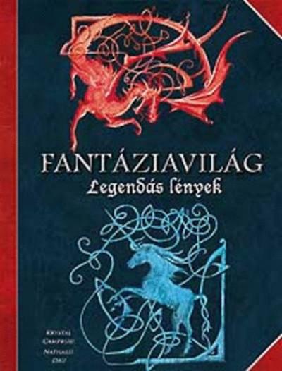 Nathalie Dau - Fantáziavilág - Legendás lények