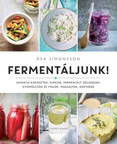 Asa Simonsson - Fermentáljunk!
