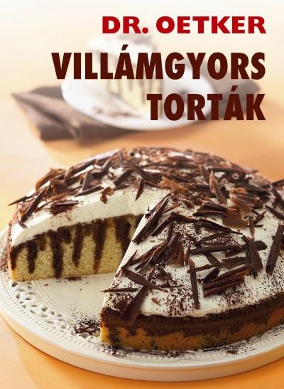 - Villámgyors torták - Dr. Oetker