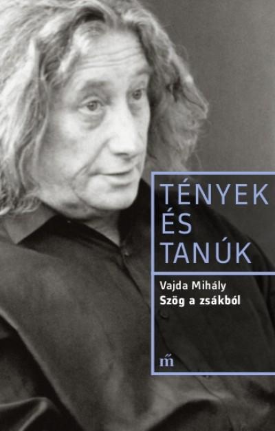 Vajda Mihály - Szög a zsákból