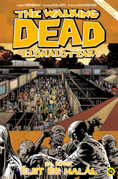 Robert Kirkman - The Walking Dead - Élőhalottak 24.