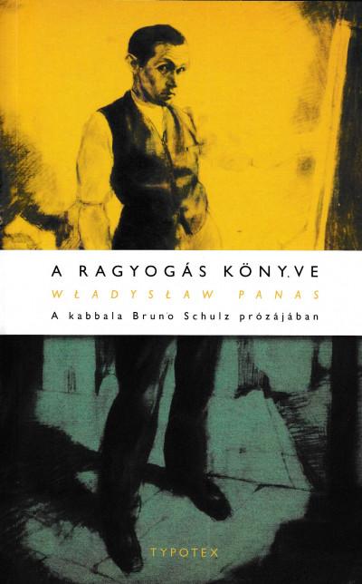 Władysław Panas - A ragyogás könyve
