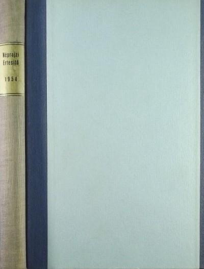 Balassa Iván  (Szerk.) - Néprajzi Értesítő XXXVI. 1954.