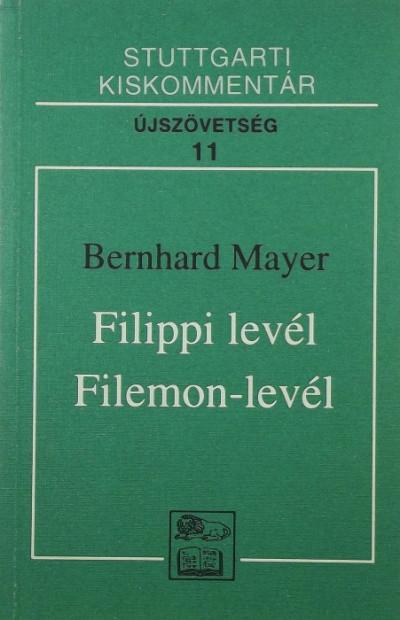 Bernhard Mayer - Filippi levél - Filemon-levél