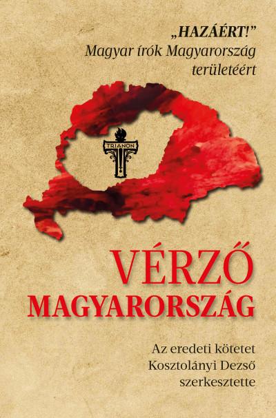 Kosztolányi Dezső  (Szerk.) - Vérző Magyarország