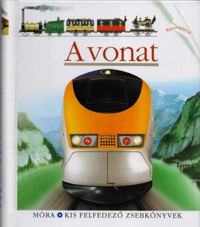 Jame'S Prunier  (Összeáll.) - A vonat - Kis felfedező zsebkönyvek 6.