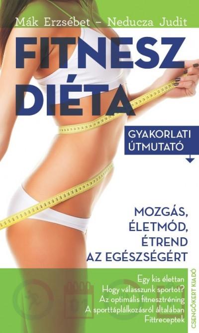 Mák Erzsébet - Neducza Judit - Fitneszdiéta