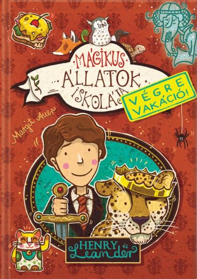 Margit Auer - Mágikus állatok iskolája - Végre vakáció!