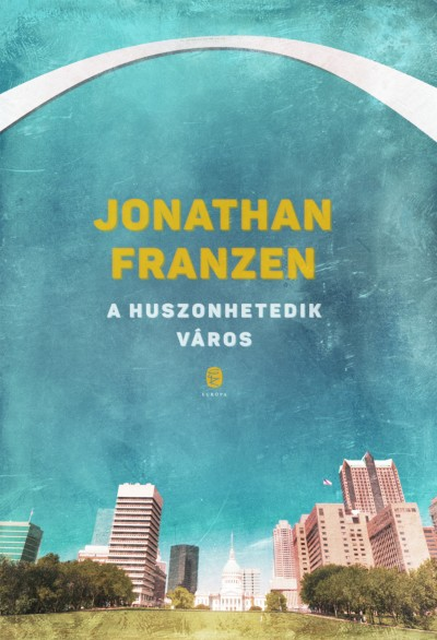 Jonathan Franzen - A huszonhetedik város