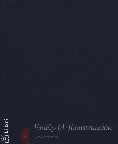 - Erdély-(de)konstrukciók