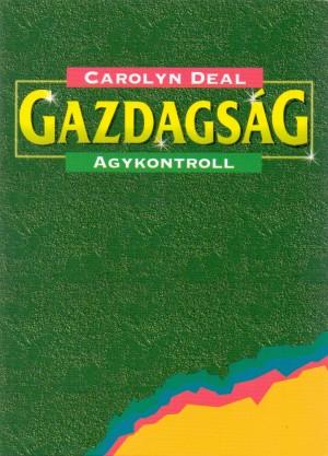 Carolyn Deal - Gazdags�g