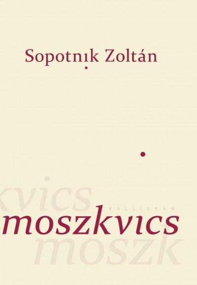 Sopotnik Zoltán - Moszkvics