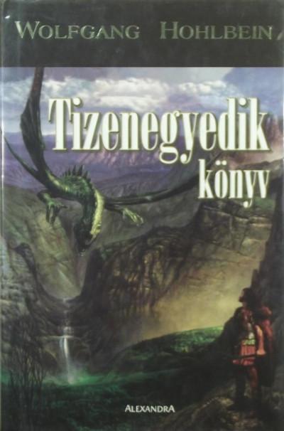 Wolfgang Hohlbein - Tizenegyedik könyv