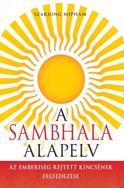 Szakjong Mipham - A Sambhala alapelv
