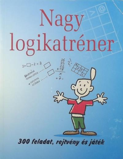 Ingo Stein - Thomas Wieke - Nagy logikatréner