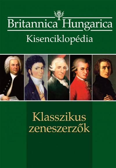 Nádori Attila  (Szerk.) - Szirányi János  (Szerk.) - Klasszikus zeneszerzők