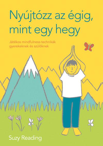 Suzy Reading - Nyújtózz az égig, mint egy hegy