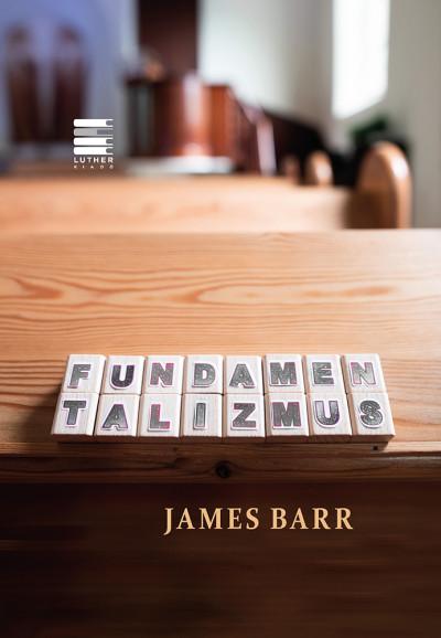 James Barr - Fundamentalizmus