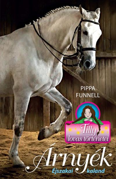 Pippa Funnell - Árnyék - Éjszakai kaland