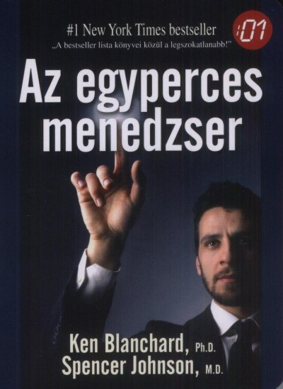 Kenneth Blanchard - Dr. Spencer Johnson - Az egyperces menedzser