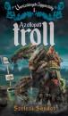 Szélesi Sándor - Az ellopott troll