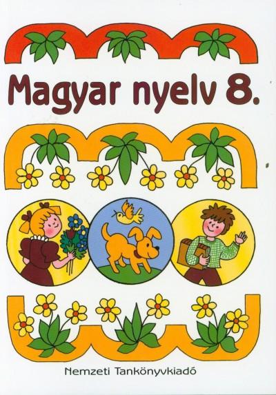 Hámor Jánosné - Magyar nyelv 8.
