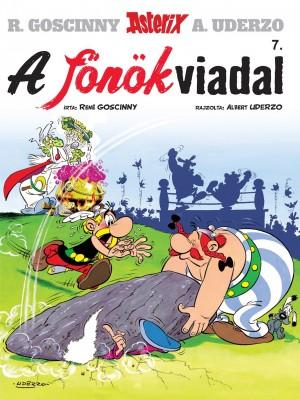Ren� Goscinny - Asterix 7. - A f�n�kviadal