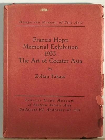 Takács Zoltán - Francis Hopp Memorial Exhibition 1933