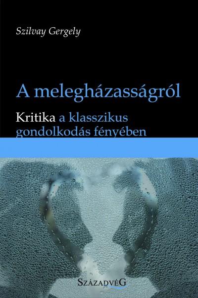 Szilvay Gergely - A melegházasságról
