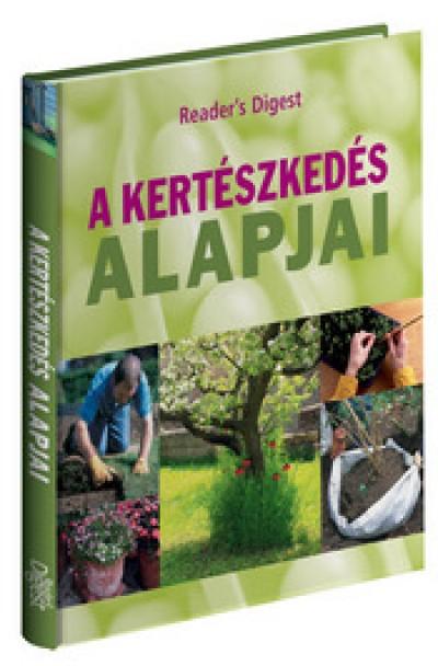 - A kertészkedés alapjai