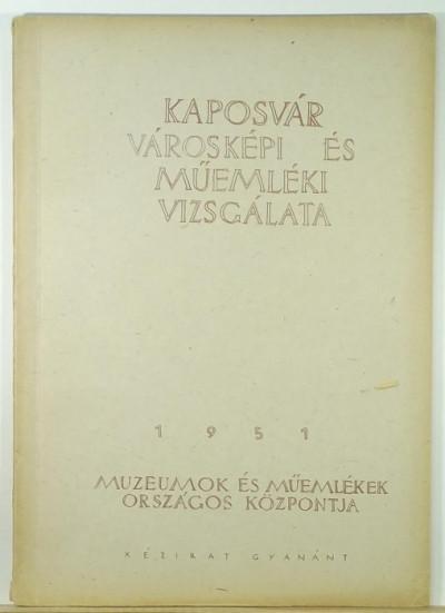 - Kaposvár városképi és műemléki vizsgálata