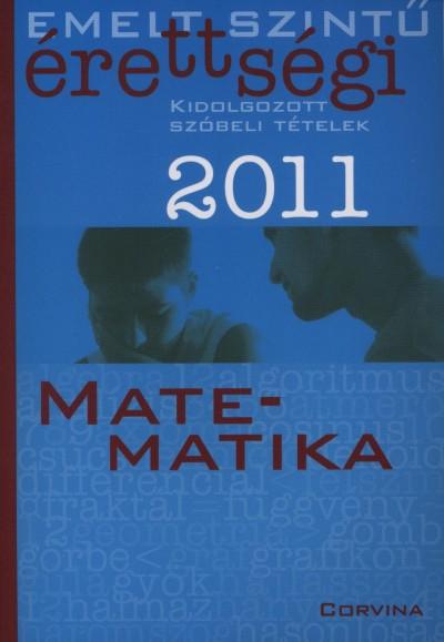 Dr. Korányi Erzsébet - Emelt szintű érettségi 2011. - Matematika