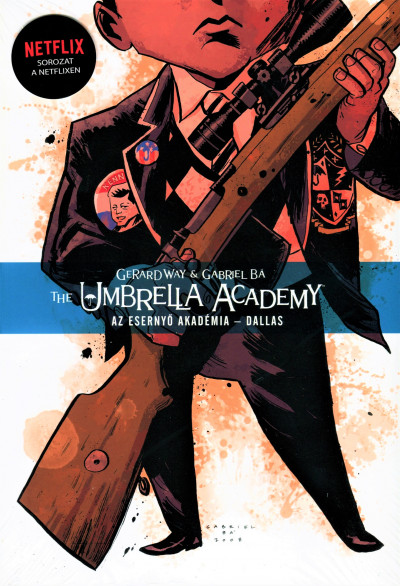 Gerard Way - The Umbrella Academy: Az Esernyő Akadémia 2.