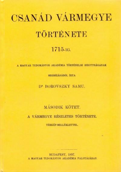 Dr. Borovszky Samu - Csanád vármegye története 1715-ig. II.
