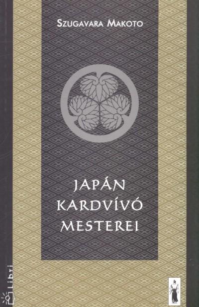 Szugavara Makoto - Japán kardvívó mesterei