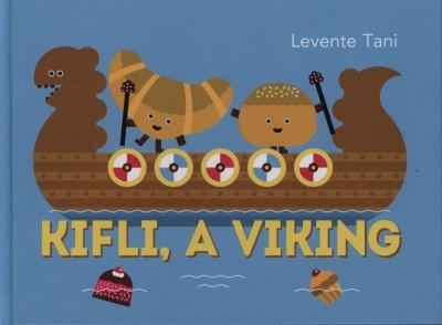 Tommaso Levente Tani - Kifli, a viking