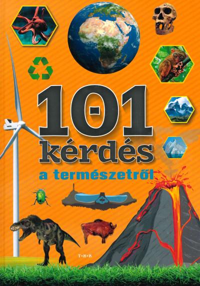 Vida Péter  (Szerk.) - 101 kérdés a természetről