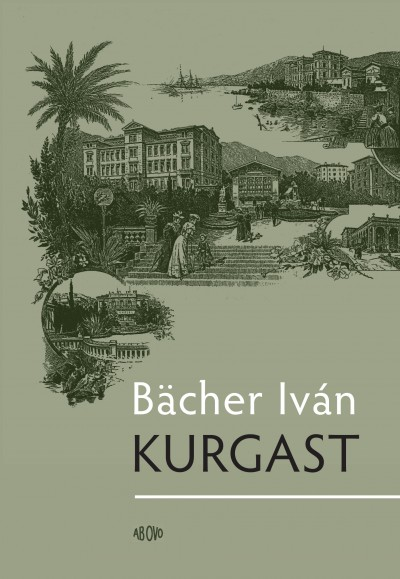 Bächer Iván - Kurgast
